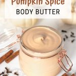DIY pumpkin spice body butter recipe
